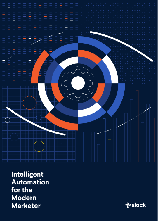 The cover for 'Intelligent Automation for the Modern Marketer,' An ebook by Slack.