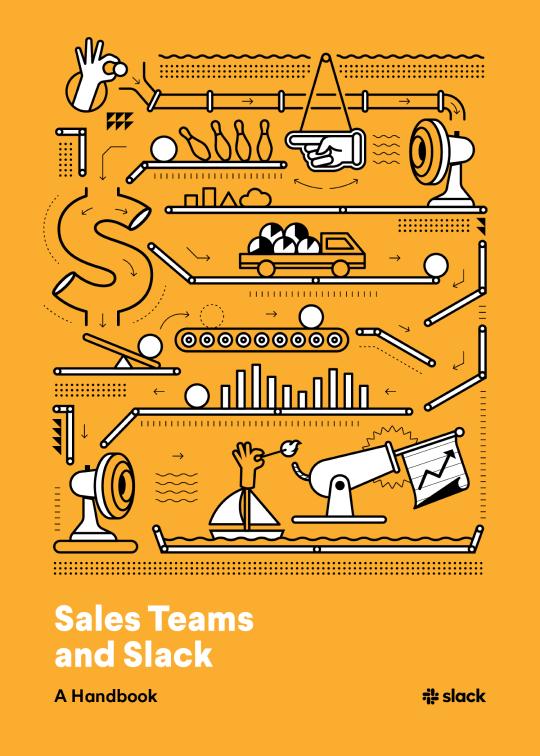 Book cover for Sales Teams and Slack: A Handbook