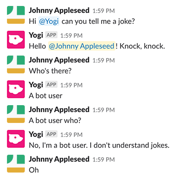 Example conversation between a user and a bot with the user asking the bot to tell a joke