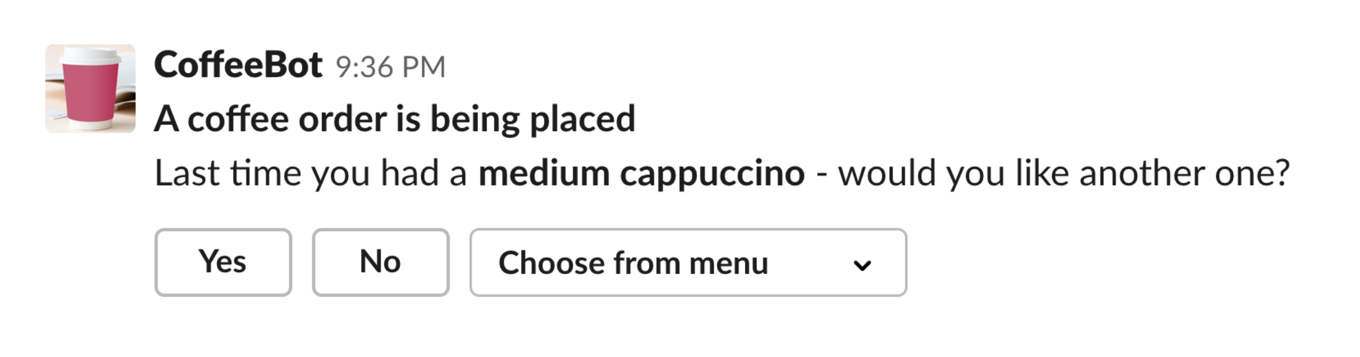 Coffee ordering app message showing previous order and asking whether to reorder it with yes or no buttons