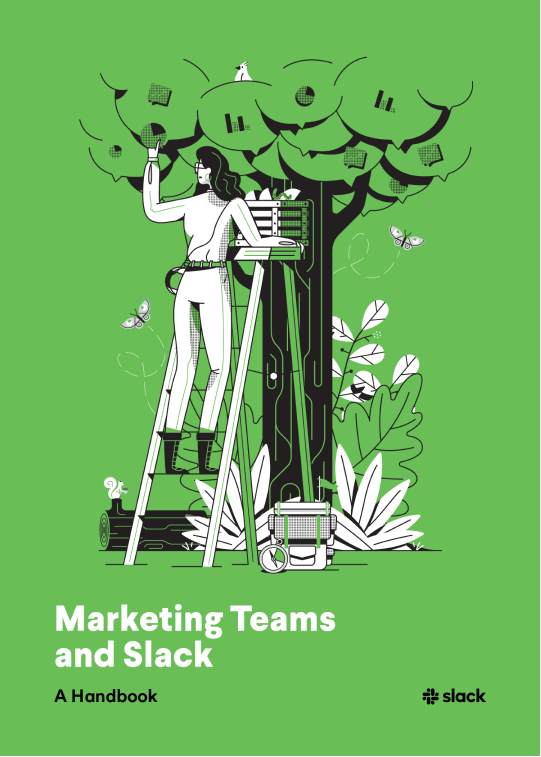 Book cover for Marketing Teams and Slack: A Handbook